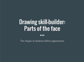 Skill-builder: Parts of the face